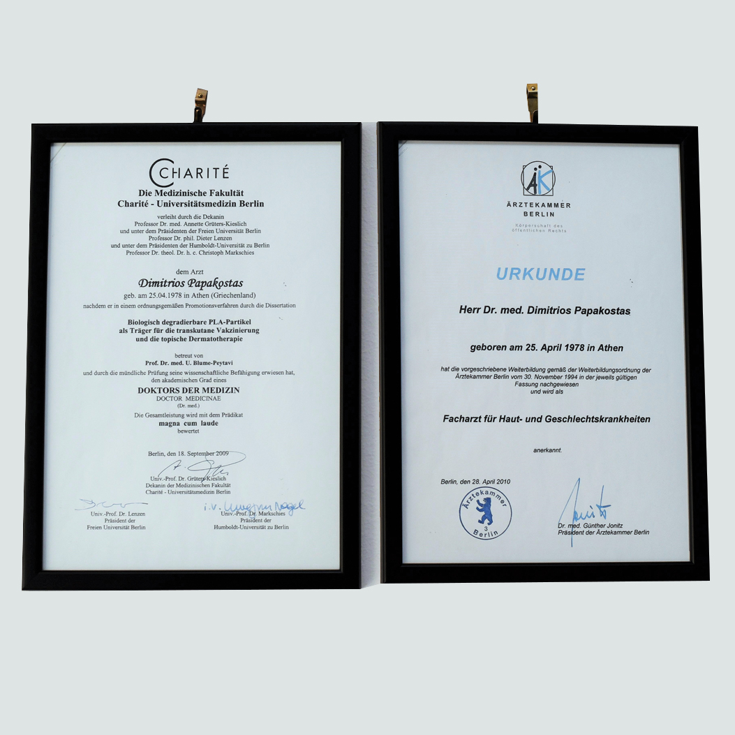 Board Certified Dermatologist, Berlin Chamber of Physicians.  Doctoral Thesis Degree